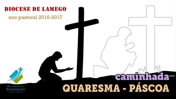 caminhada-quaresma-pascoa_2016-2017